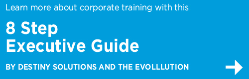 8 REQUIREMENTS FOR CREATING & GROWING A SUCCESSFUL CORPORATE TRAINING DIVISION
